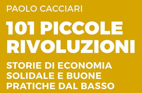 101 piccole rivoluzioni – Paolo Cacciari
